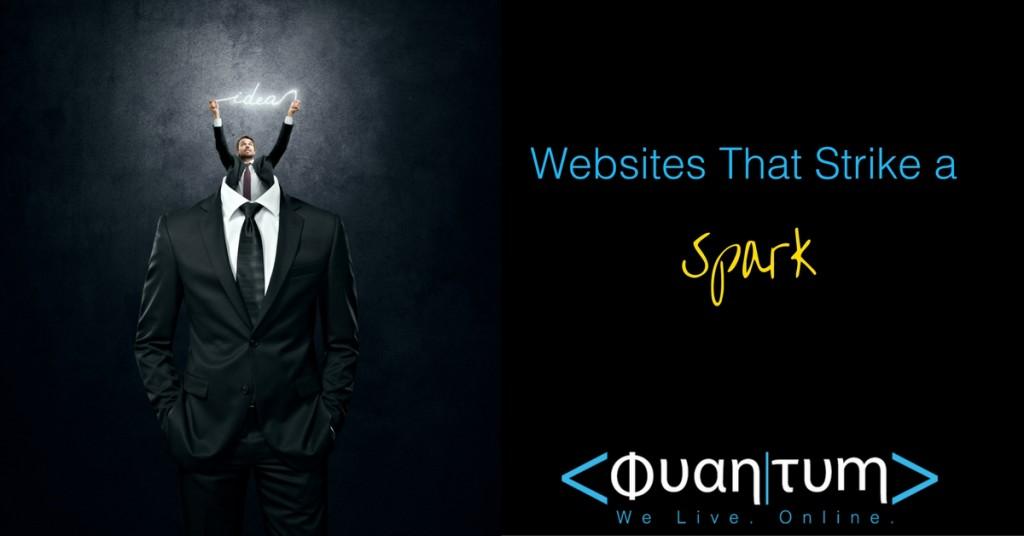 Websites that strike a spark